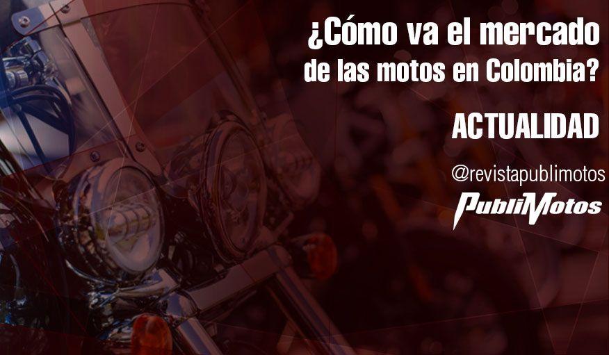 da87a4faa17 ¿Cómo va el mercado de las motos en Colombia