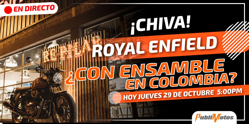 ¡Chiva! Royal Enfield ¿Con ensamble en Colombia?